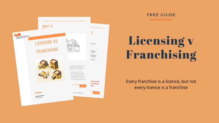 Licensing v Franchising-1